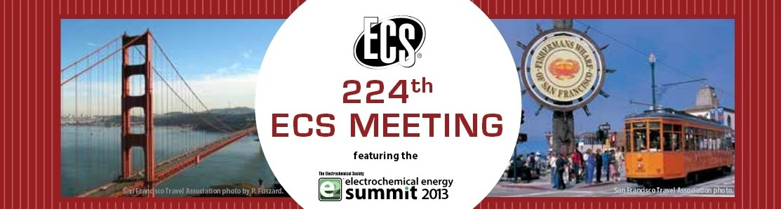 The 224th ECS Meeting  in San Francisco, California | October 27 – November 1, 2013