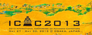 2013 International Conference on Advanced Capacitors, May 27 - 30, 2013