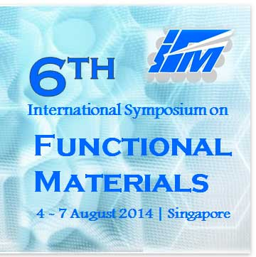 the 6th International Symposium on Functional Materials (ISFM 2014)
