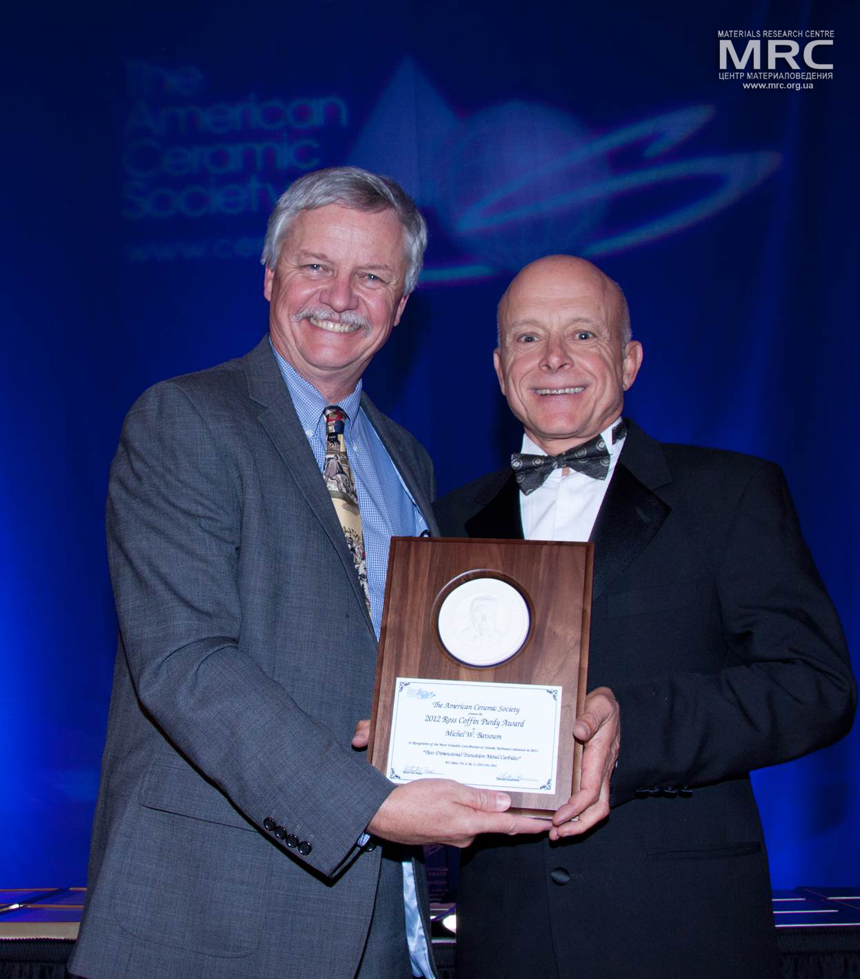 Prof Michael Barsum, Drexel University, was awarded with ACerS' Ross Coffin Purdy Award, ACerS 115th Annual Meeting held in conjunction with MS&T'13 in Montreal, Canada from October 2013
